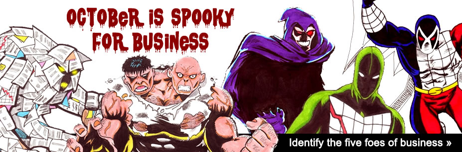 October is Spooky for Business ... learn more